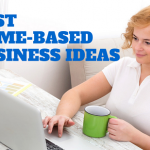 The 15 best business ideas at home
