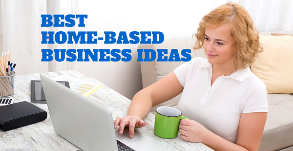 best business ideas at home